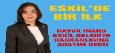 Eskil'in ilk bayan belediye başkan adayı