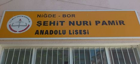 Bor Şehit Nuri Pamir Lisesinin adı değişti