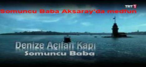 TRT'den Somuncu Baba programı