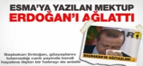 Esma'ya yazılan mektup Erdoğan'ı ağlattı