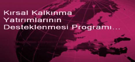kırsal kalkınma yatırımları desteklenmesi programı açıldı