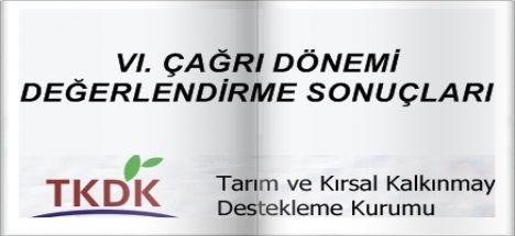TKDK Altıncı Başvuru Çağrı Dönemi Sözleşme İmzalamaya Hak Kazananlar Listesi Yayınlandı