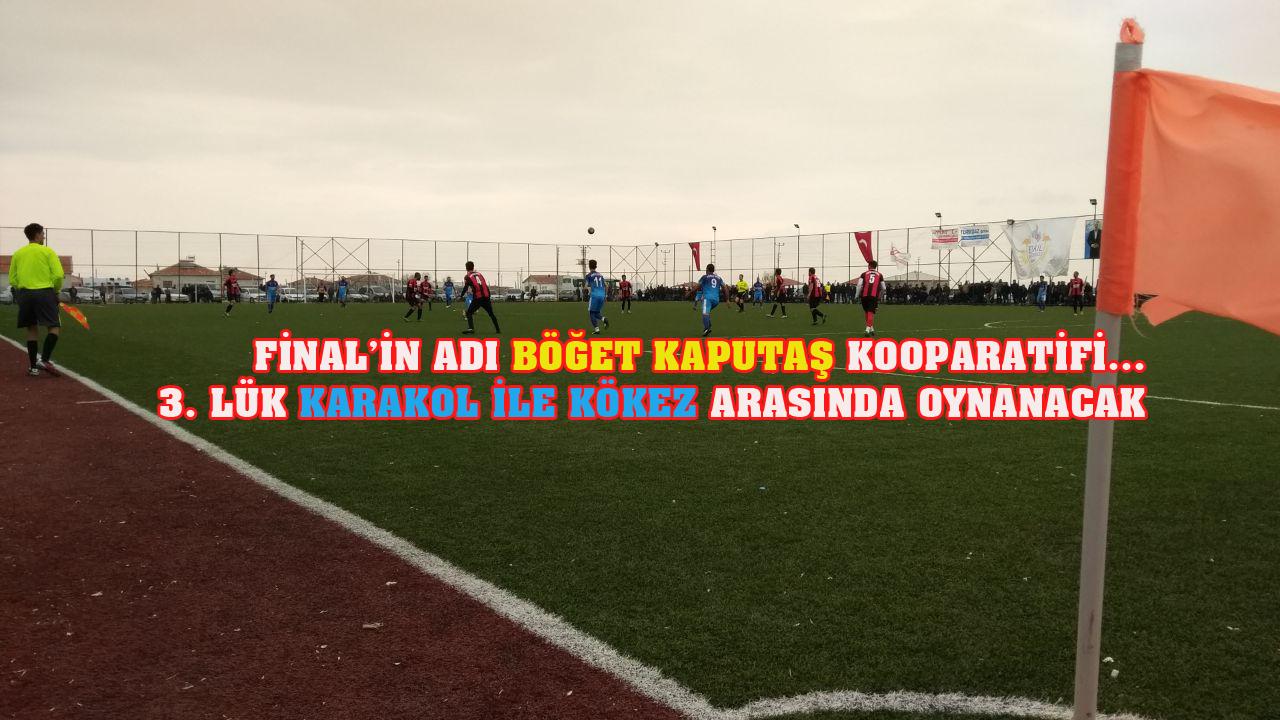 Final'in adı Kaputaş Kooperatifi - Böğet!