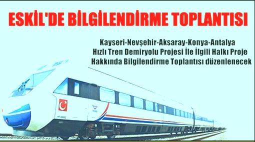 Eskil'de Hızlı Tren Hattı ile ilgili Halkı Bilgilendirme Toplantısı Yapılacak