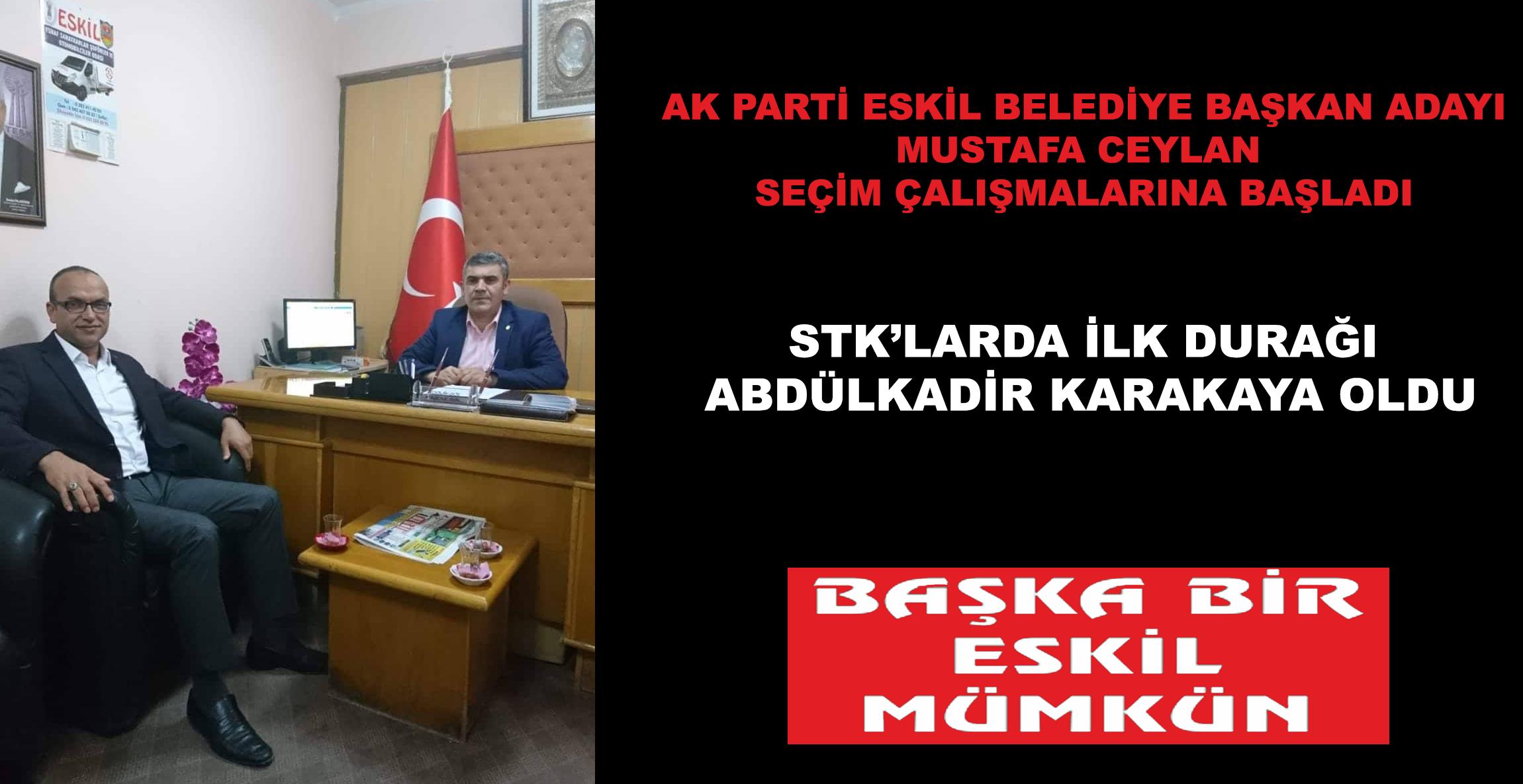 Mustafa Ceylan, Seçim Çalışmalarına Başladı