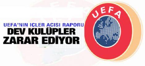 UEFA'nın içler acısı rapor