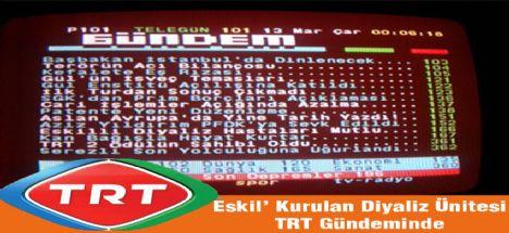Eskile Kurulan Diyaliz Ünitesi TRT ve TRT  Telegün'de