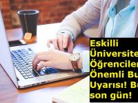 Eskilder'den, Eskilli Üniversite Öğrencilerine Önemli Burs Uyarısı