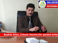 Eskilder Başkanı Süleyman Altan, 10 Ocak Çalışan Gazeteciler Günü kutladı