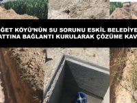 Aksaray İl Özel İdaresi Açıkladı!, Böget'in İçme Suyu çözüme Kavuştu.